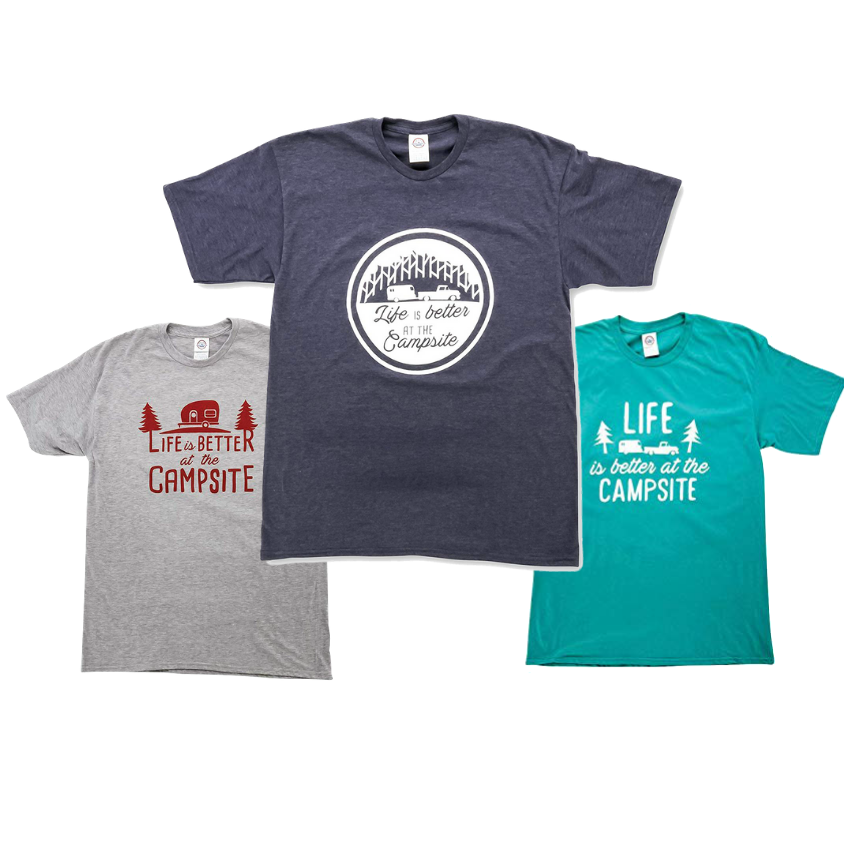 t-shirt, life is better at the campsite