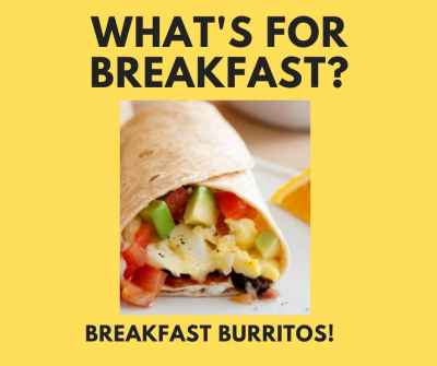 Post thumbnail for What's for breakfast? Breakfast Burritos!